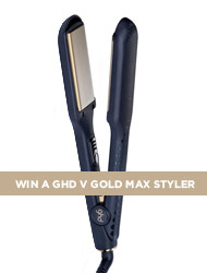 WIN A GHD V GOLD MAX STYLER