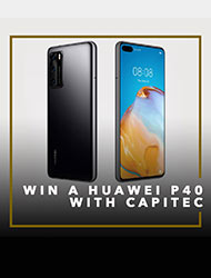 WIN A HUAWEI P40 WITH CAPITEC