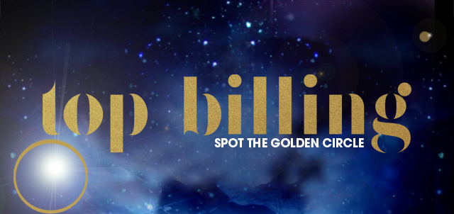 Top billing Spot the Golden Circle Competition