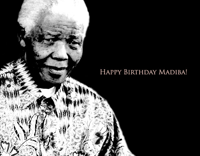 Happy 93rd Birthday Nelson Mandela