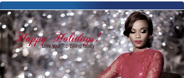 Happy Holidays love Top Billing